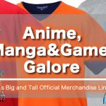 Anime, Manga & Games Galore: MID's Big and Tall Official Merchandise Lineup
